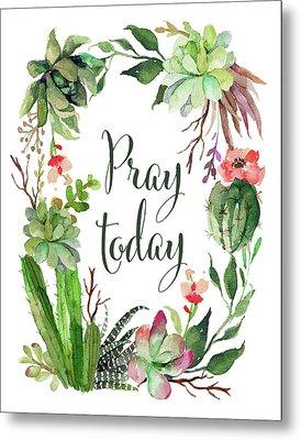 Pray Today Wreath Metal Print by Tara Moss