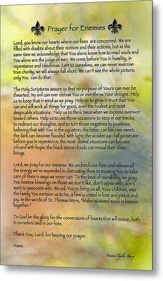 Prayer For Enemies Metal Print by Bonnie Barry