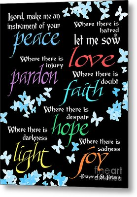 Prayer Of St Francis - Butterflies Metal Print by Ginny Gaura