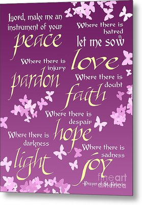 Prayer Of St Francis - Pope Francis Prayer -radiant Orchid Butterflies Metal Print by Ginny Gaura