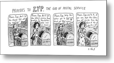 Prayers To Zyp Metal Print by Roz Chast