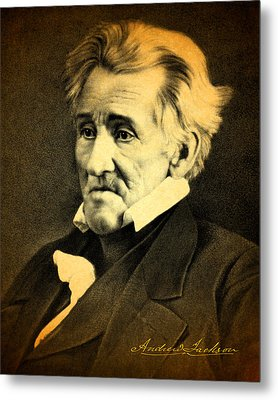 President Andrew Jackson Portrait And Signature Metal Print by Design Turnpike