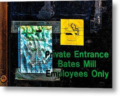Private Entrance Metal Print by Bob Orsillo
