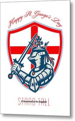 Proud To Be English Happy St George Day Shield Card Metal Print by Aloysius Patrimonio