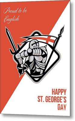 Proud To Be English Happy St George Greeting Card Metal Print by Aloysius Patrimonio