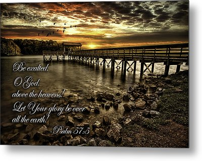 Metal Print featuring the photograph Psalm 57-5 by Joshua Minso