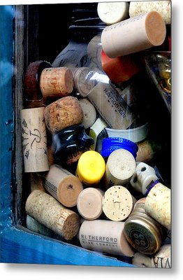 Put A Cork In It Metal Print
