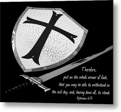 Put On The Armor Ephesians 6 Metal Print by Denise Beverly