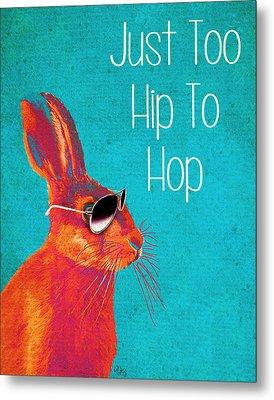Rabbit Too Hip To Hop Blue Metal Print by Kelly McLaughlan