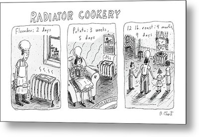 Radiator Cookery Metal Print by Roz Chast