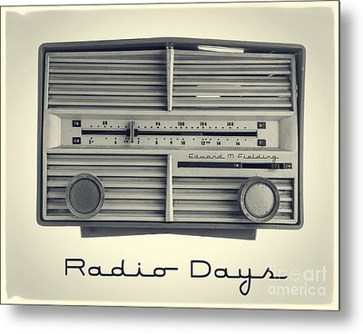 Radio Days Metal Print