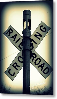 Metal Print featuring the photograph Rail Road Crossing by Karen Kersey