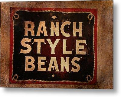 Ranch Style Beans Metal Print