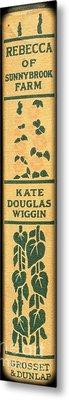 Rebecca Of Stoneybrook Farm By Kate Douglas Wiggin Metal Print