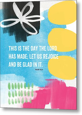 Rejoice And Be Glad- Contemporary Scripture Art Metal Print by Linda Woods