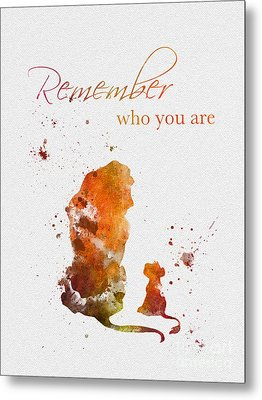Remember Who You Are Metal Print