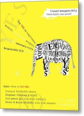 Responsible Tourism Elephant Typography Poster Metal Print by Nola Lee Kelsey