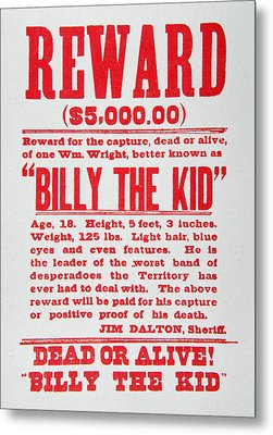 Reward Poster For Billy The Kid Metal Print by American School