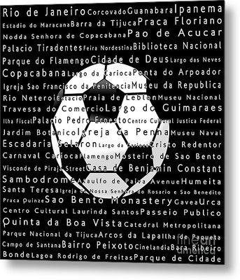 Rio De Janeiro In Words Black Soccer Metal Print