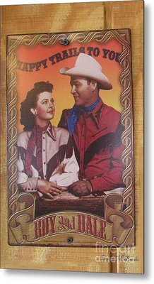 Roy And Dale Metal Print