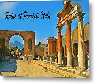 Ruins At Pompeii Italy Metal Print by John Malone