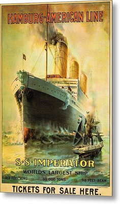 S S Imperator--the World's Largest Ship--hamburg-american Line Metal Print by Unknown