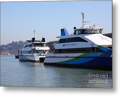 San Francisco Bay Ferry Boat At Pier 39 San Francisco California 5d25932 Metal Print by Wingsdomain Art and Photography