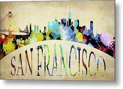 San Francisco Paint Splatter Skyline Metal Print