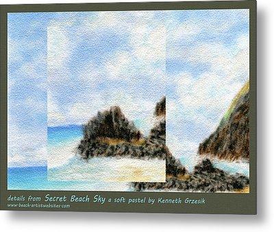 Secret Beach Sky Details Metal Print by Kenneth Grzesik