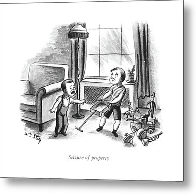 Seizure Of Property Metal Print by William Steig