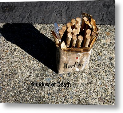 Metal Print featuring the photograph Shadow Of Death by Marie Neder