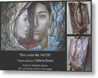 Metal Print featuring the painting She Loves Me 140709 by Selena Boron