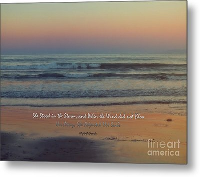 She Stood In The Storm Metal Print by Karen Lewis