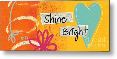 Shine Bright Metal Print by Linda Woods