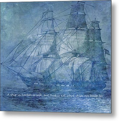 Ship 2 With Quote Metal Print