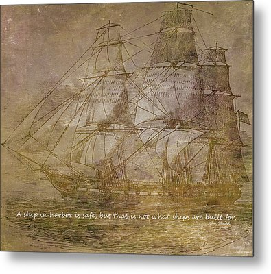 Ship 3 With Quote Metal Print