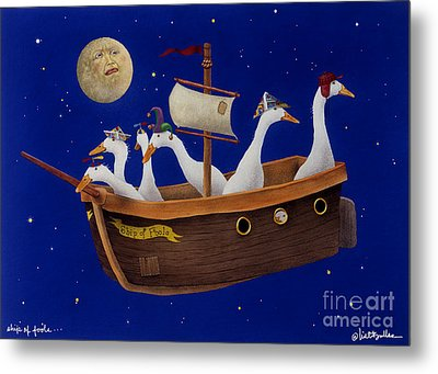 Ship Of Fools... Metal Print by Will Bullas