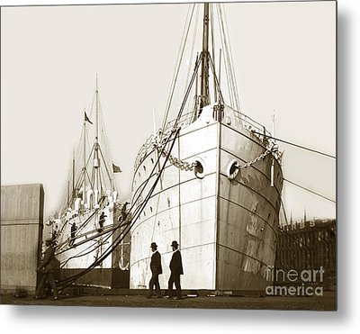 Metal Print featuring the photograph Steam Ships San Francisco California   Circa 1900 Historical Photo by California Views Mr Pat Hathaway Archives