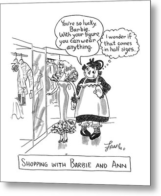 Shopping With Barbie And Ann Metal Print