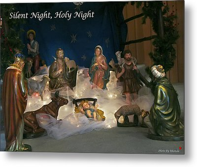 Silent Night Holy Night Metal Print by Rhonda McDougall