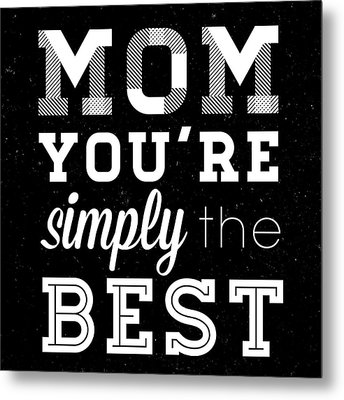 Simply The Best Mom Square Metal Print by South Social Studio