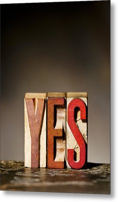Single Word Yes  Metal Print by Donald  Erickson