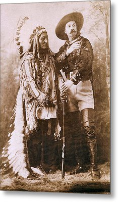 Sitting Bull And Buffalo Bill Metal Print by Unknown