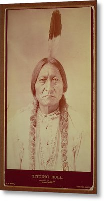 Sitting Bull, Sioux Chief, C.1885 Bw Photo Metal Print