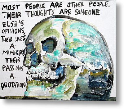 Skull Quoting Oscar Wilde.10 Metal Print by Fabrizio Cassetta