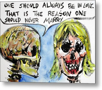 Skull Quoting Oscar Wilde.5 Metal Print by Fabrizio Cassetta