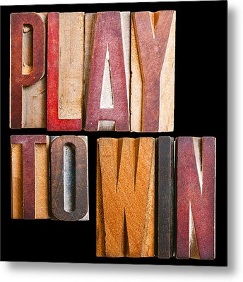 Slogan Play To Win Metal Print by Donald  Erickson