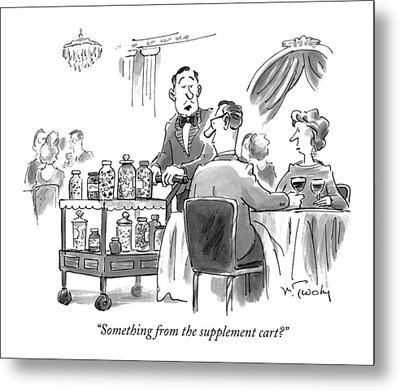 Something From The Supplement Cart? Metal Print by Mike Twohy