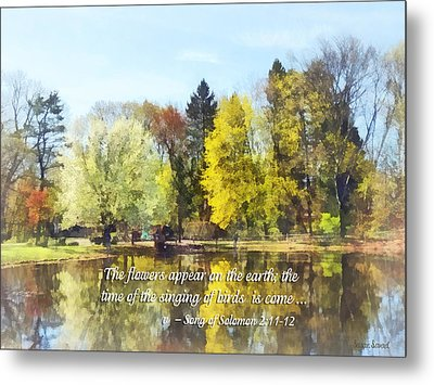 Song Of Solomon 2 11-12 -  The Flowers Appear  Metal Print by Susan Savad