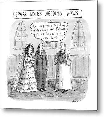 Spark Notes Marriage Vows -- A Minister Says Metal Print